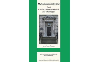 Newman's Campaign in Ireland: A Review of Paul Shrimpton's New Edition