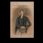 A Pilgrimage with Newman: Reading Patricia O'Leary's <em>The Gentleman Saint</em>
